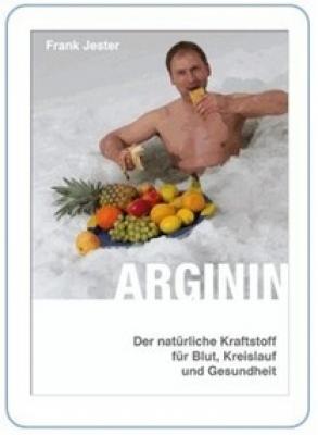 Arginin - Der natürliche Kraftstoff