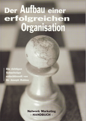 Der Aufbau einer erfolgreichen Organisation