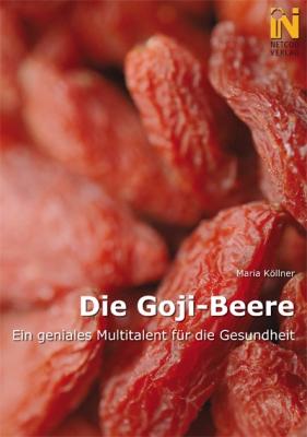 Die Goji Beere - Geniales Multitalent für die Gesundheit