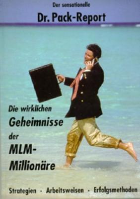Die wirklichen Geheimnisse der MLM-Millionäre
